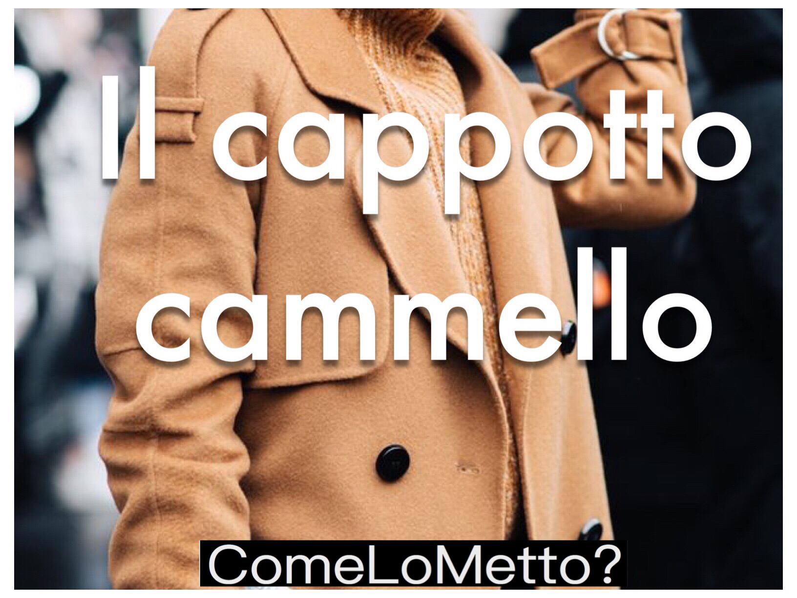 Come lo metto: il cappotto color cammello