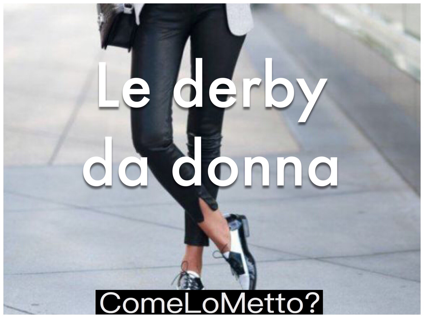 Come lo metto: le derby stringate